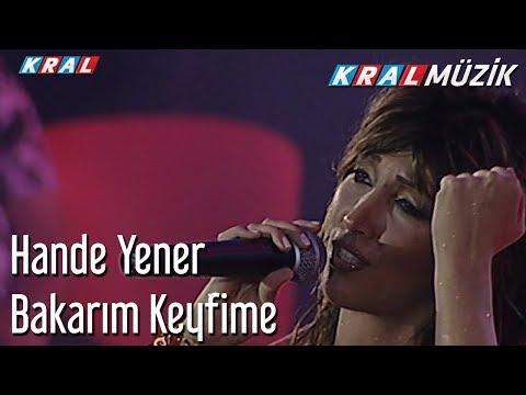 Bakarım Keyfime - Hande Yener