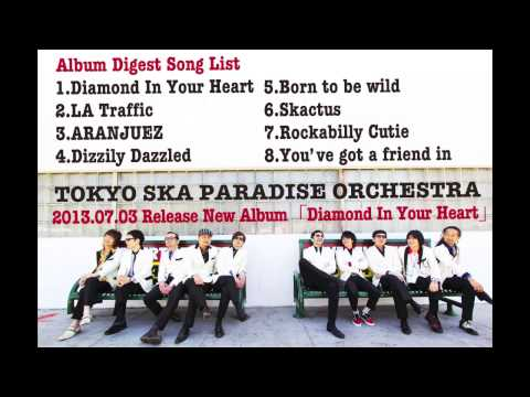 TOKYO SKA PARADISE ORCHESTRA  AlbumDiamond In Your HeartDigest Movie