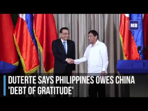 Duterte says Philippines owes China 'debt of gratitude'