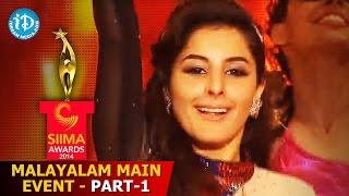 SIIMA 2014 Malayalam Main Event Part 1