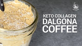 Dalgona Coffee With Collagen | Sugar Free Whipped Keto Coffee