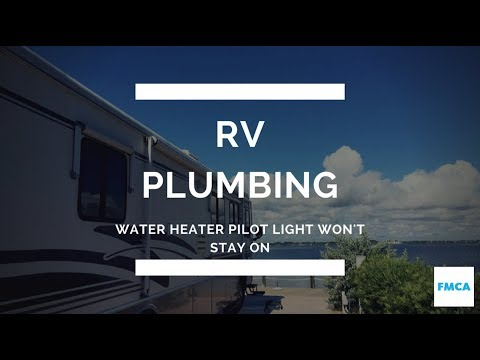 Pilot Light on RV Water Heater Won't Stay On