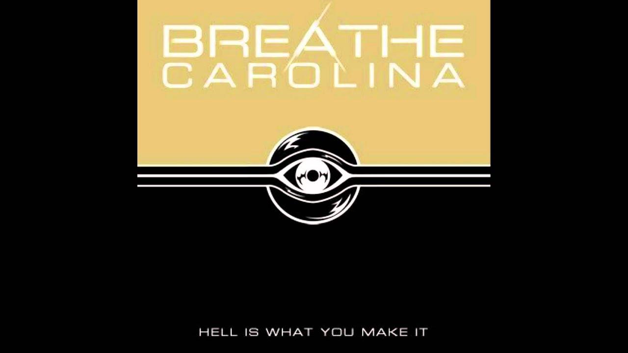 Breathe Carolina Hell is