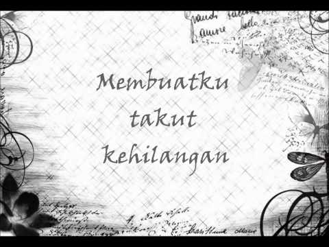 Tentang Rasa- Astrid [wth Lyrics]