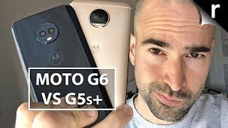 Moto G6 vs G5s Plus: Side-by-side comparison