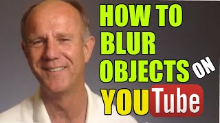 How To Blur Objects In YouTube Videos Without Deleting Them