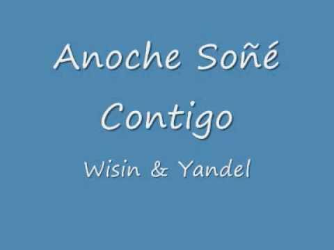 Anoche Soñe Contigo - Wisin & Yandel - Los Extraterrestres - YouTube