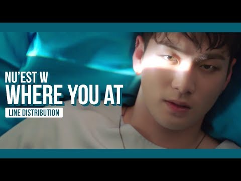 NU'EST W - WHERE YOU AT Line Distribution (Color Coded) | 뉴이스트 W