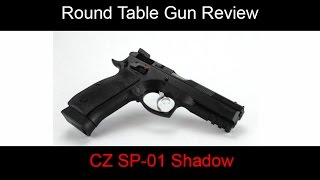 Round Table Gun Review - CZ 75 Shadow