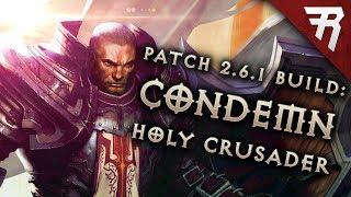 Diablo 3 2.6.1 Crusader Build: Condemn Akkhan GR 109+ (Guide, Season 13)
