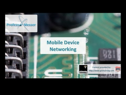 Mobile Device Networking - CompTIA A+ 220-802: 3.2