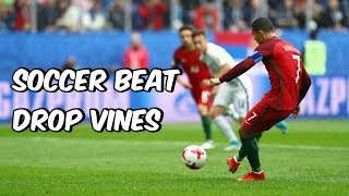 Soccer Beat Drop Vines #47