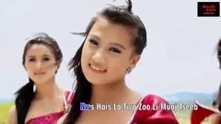 hmong song - neeg siab coob hais lus qab zib