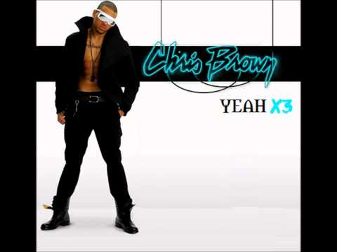 Chris Brown - Yeah x3 (Crossfadah Dirty Bootleg) #1