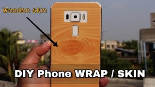 Cheapest way to SKIN / WRAP your Mobile | DIY WOODEN SKIN at Home