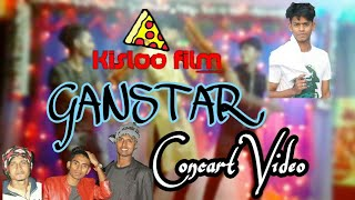 Gangstar | Funny Dance | Concart music Video Song |Kisloo film