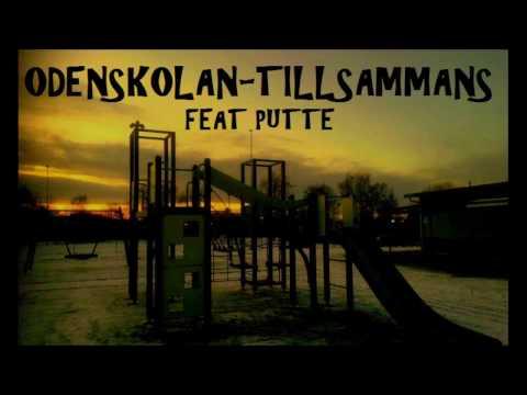 Odenskolan Tillsammans Feat Putte