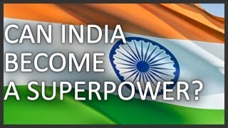 Can India become a superpower?