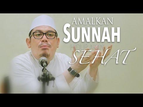 Kajian Umum: Amalkan Sunnah Hidup Akan Sehat -  Ahmad Zainuddin, Lc.