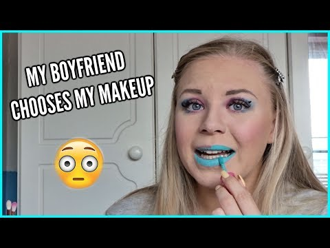 MY BOYFRIEND CHOOSES MY MAKEUP