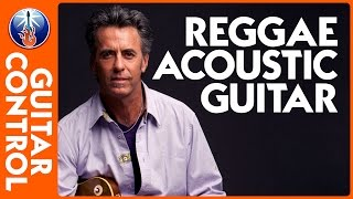 Acoustic Reggae Guitar Lesson - how to play a reggae guitar rhythm