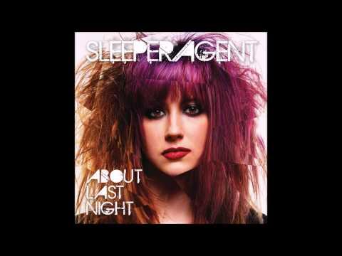 Sleeper Agent - Be Brave