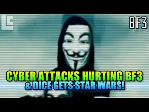Cyber Attacks & Dice Making Star Wars? (Battlefield 3 Gameplay/Commentary)