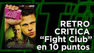 """Fight Club"": Retro-crítica en 10 puntos"
