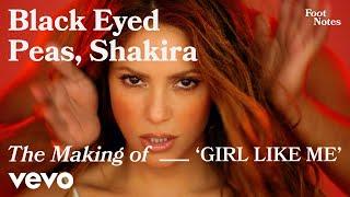 The Black Eyed Peas feat. Shakira - The Making of GIRL LIKE ME