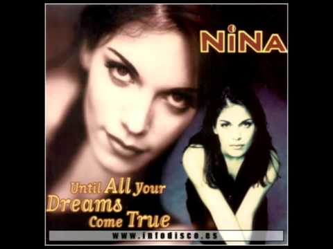 Nina - Until All Your Dreams Come True