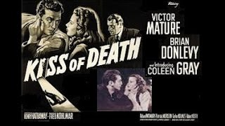 Kiss Of Death (1947) - Victor Mature/Richard Widmark/Brian Donlevy/Coleen Gray