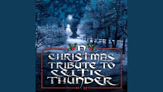 Watch Celtic Thunder Going Home For Christmas video