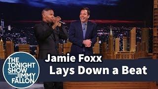 Jamie Foxx Lays Down a Beat