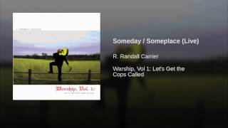 Someday / Someplace (Live)