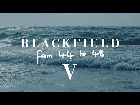 Blackfield - From 44 To 48