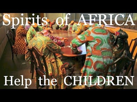 Spirits of Africa (Help the children)