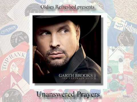Unanswered Prayers - Garth Brooks - Oldies Refreshed Remake video