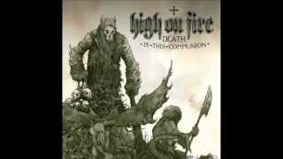 Watch High On Fire Ethereal video