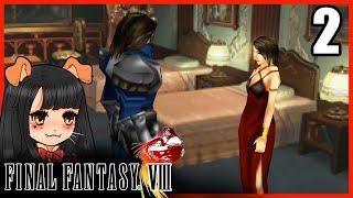 Final Fantasy VIII - รีนัว is Bae [ไทย][THA][LIVE] #2