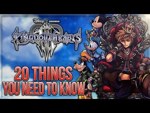 Kingdom Hearts 3 - 20 Things You Need to Know Before Playing!