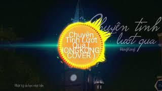 Chuy n T nh L t Qua HONGKONG1 COVER Nguy n Tr ng T i Cover Nguy n Anh MV Lyrics HD 0