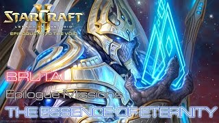Starcraft II: Legacy of the Void - Brutal - Epilogue Missions - Mission 2: The Essence of Eternity