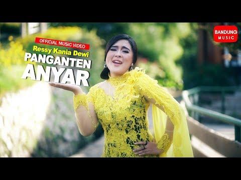 Download Ressy Kania Dewi - PANGANTEN ANYAR  Bandung  Mp4 baru