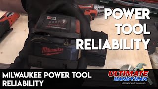 Milwaukee power tool reliability
