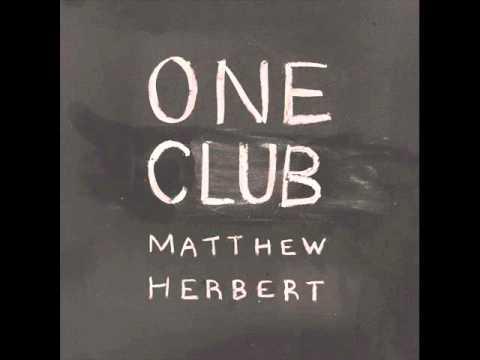 Matthew Herbert - Robert Johnson