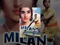 Milan Classic Hindi Movie