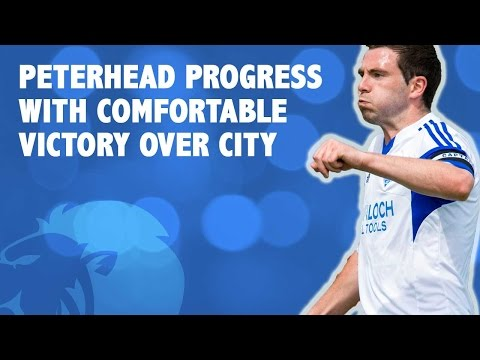 Peterhead progress with comfortable victory over City