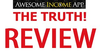 Awesome Income App Review - Revealed Truth! Is Awesome Income App Another Scam?