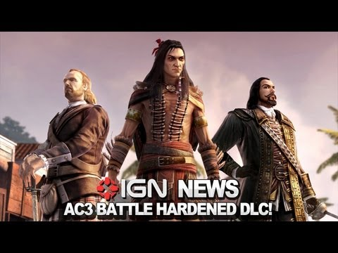 IGN News - Assassins Creed 3 Battle Hardened DLC Out Now