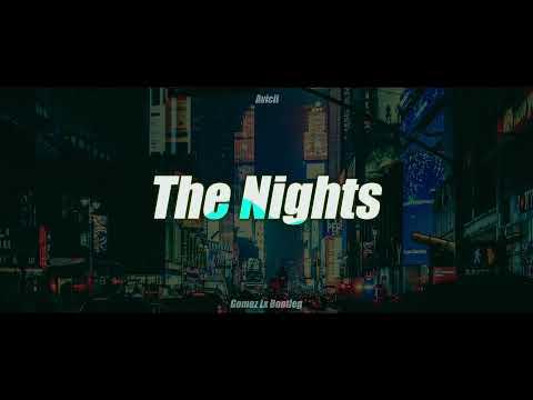 Avicii - The Nights - Cover (Gomez Lx Bootleg)